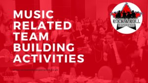 Music Related Team Building Activities, musci team building, musical team building